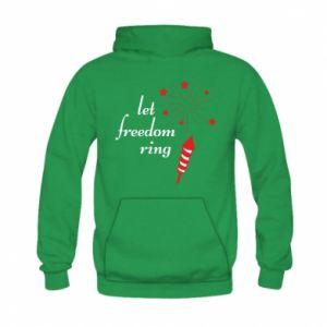 Bluza z kapturem dziecięca Let freedom ring