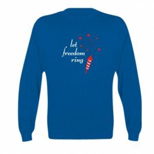 Bluza dziecięca Let freedom ring