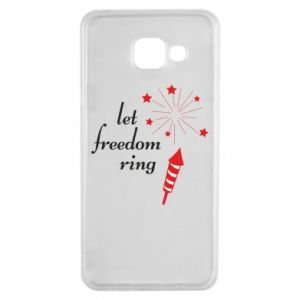 Samsung A3 2016 Case Let freedom ring