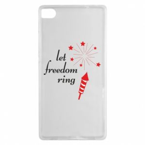 Huawei P8 Case Let freedom ring