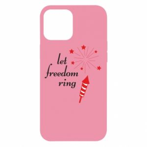 Etui na iPhone 12 Pro Max Let freedom ring