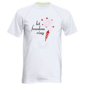 Men's sports t-shirt Let freedom ring