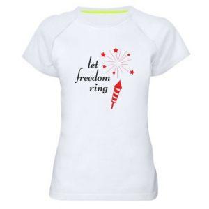 Koszulka sportowa damska Let freedom ring
