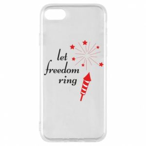 iPhone 7 Case Let freedom ring