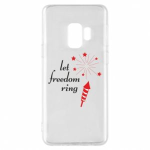 Samsung S9 Case Let freedom ring