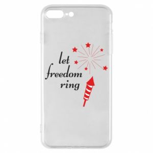 iPhone 8 Plus Case Let freedom ring