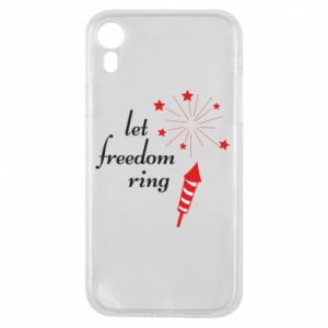 iPhone XR Case Let freedom ring