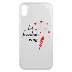 iPhone Xs Max Case Let freedom ring