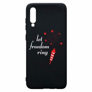 Samsung A70 Case Let freedom ring