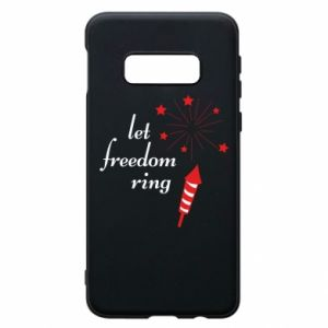 Samsung S10e Case Let freedom ring