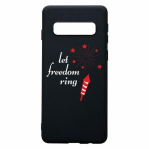Samsung S10 Case Let freedom ring