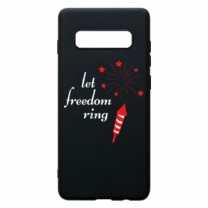 Samsung S10+ Case Let freedom ring