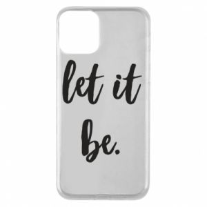Etui na iPhone 11 Let it be