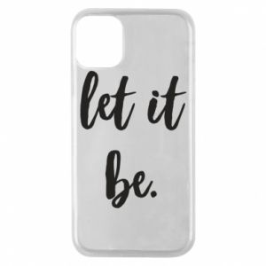 Etui na iPhone 11 Pro Let it be