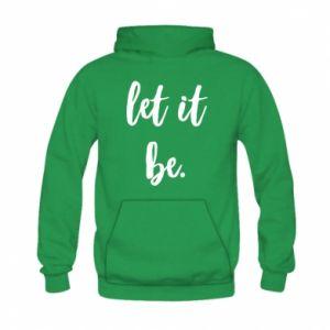 Bluza z kapturem dziecięca Let it be
