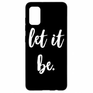 Etui na Samsung A41 Let it be