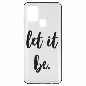 Etui na Samsung A21s Let it be