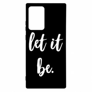 Etui na Samsung Note 20 Ultra Let it be