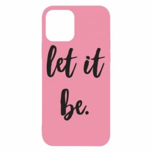 Etui na iPhone 12/12 Pro Let it be