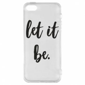 Etui na iPhone 5/5S/SE Let it be