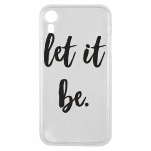 Etui na iPhone XR Let it be