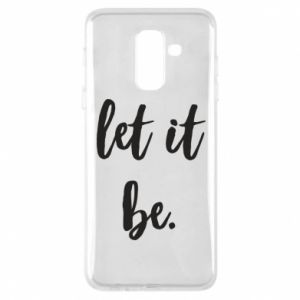 Etui na Samsung A6+ 2018 Let it be