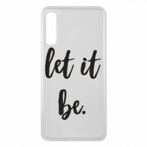 Etui na Samsung A7 2018 Let it be