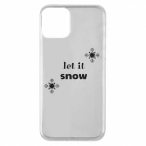 Phone case for iPhone 11 Let it snow