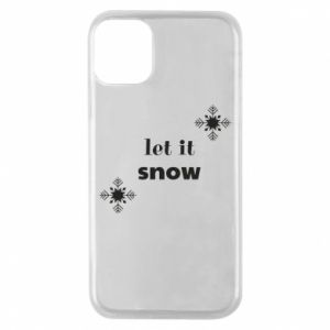 Phone case for iPhone 11 Pro Let it snow