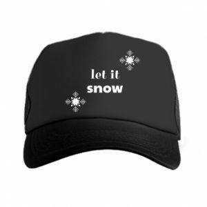 Trucker hat Let it snow
