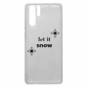 Etui na Huawei P30 Pro Let it snow