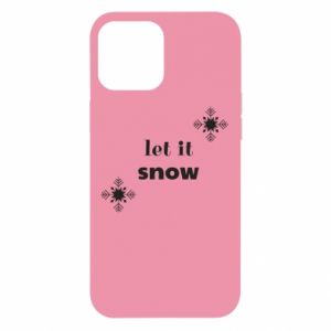 Etui na iPhone 12 Pro Max Let it snow