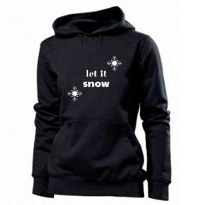 Women's hoodies Let it snow