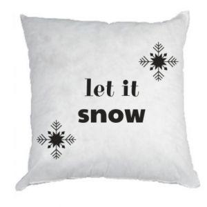 Pillow Let it snow