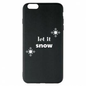 Phone case for iPhone 6 Plus/6S Plus Let it snow