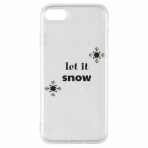 Phone case for iPhone 7 Let it snow