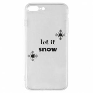 Phone case for iPhone 7 Plus Let it snow