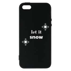 Phone case for iPhone 5/5S/SE Let it snow