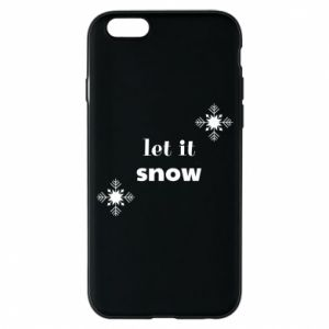 Phone case for iPhone 6/6S Let it snow