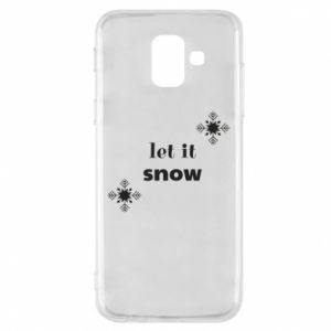 Phone case for Samsung A6 2018 Let it snow