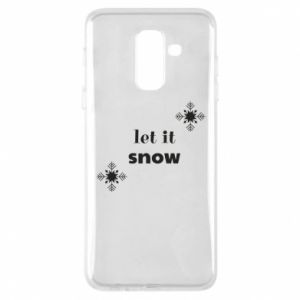 Phone case for Samsung A6+ 2018 Let it snow