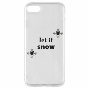 Phone case for iPhone 8 Let it snow
