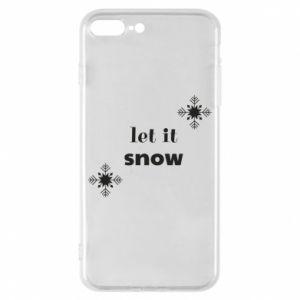 Phone case for iPhone 8 Plus Let it snow