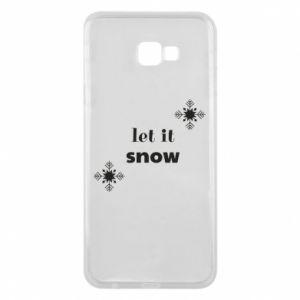 Phone case for Samsung J4 Plus 2018 Let it snow