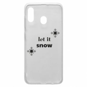 Phone case for Samsung A20 Let it snow