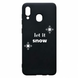 Phone case for Samsung A30 Let it snow