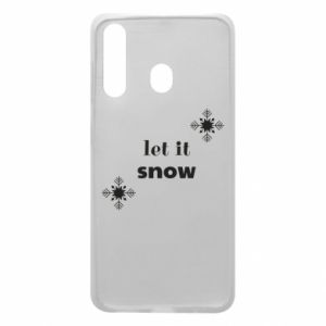 Phone case for Samsung A60 Let it snow
