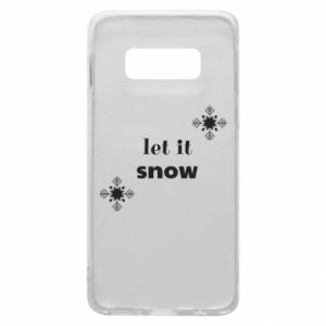 Phone case for Samsung S10e Let it snow