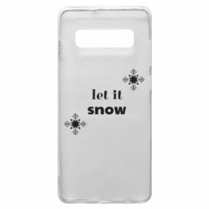 Phone case for Samsung S10+ Let it snow