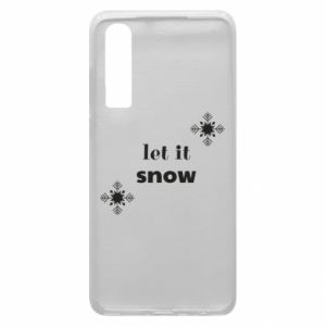 Phone case for Huawei P30 Let it snow